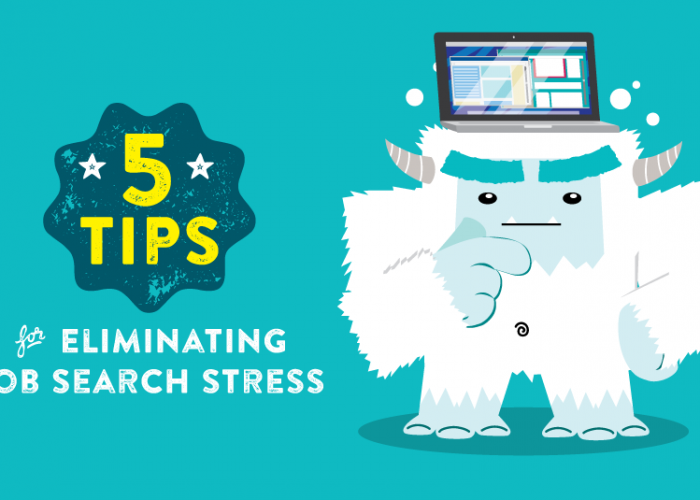 5 Tips for Eliminating Job Search Stress