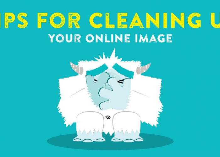 Tips for Cleaning Up Your Online Image