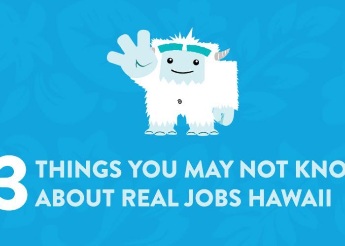 3 Things You May Not Know About Real Jobs Hawaii