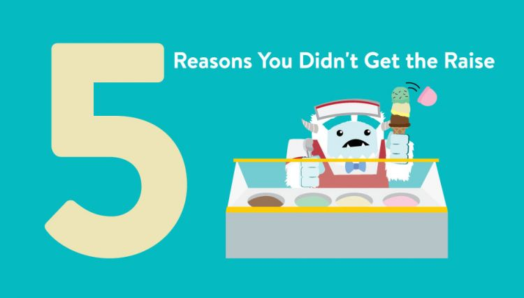 5 Reasons You Didn't Get the Raise