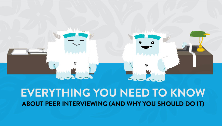 Everything You Need to Know About Peer Interviewing
