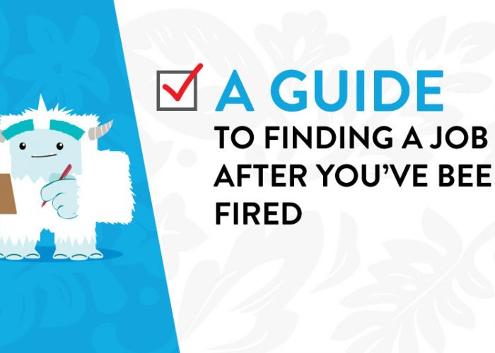 A Guide to Finding a Job After You've Been Fired