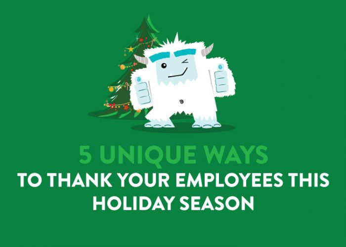5 Unique Ways to Thank Your Employees this Holiday Season