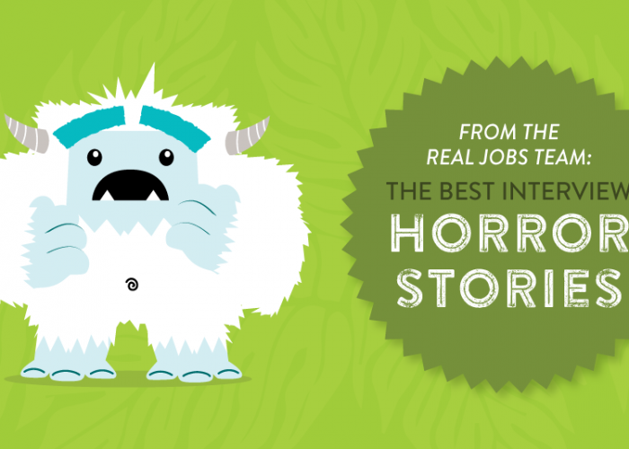 From the Real Jobs Team: Best Interview Horror Stories
