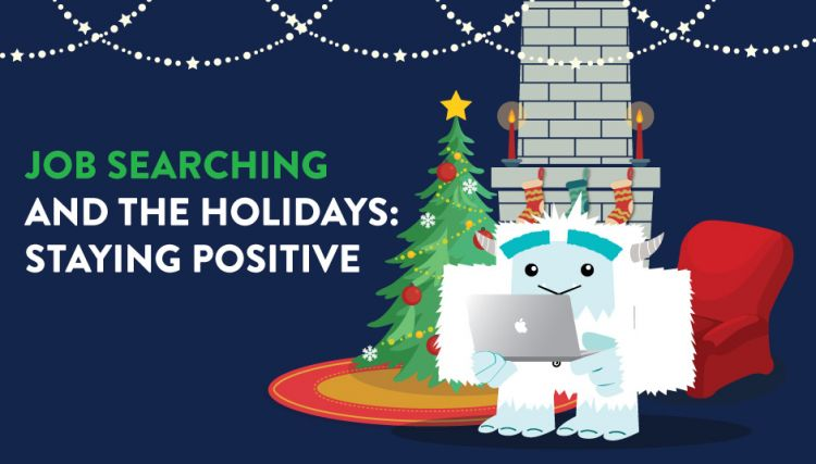 Job Searching and the Holidays: Staying Positive